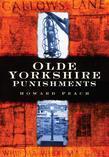 Olde Yorkshire Punishments