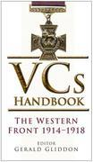 VCs Handbook: The Western Front 1914-1918