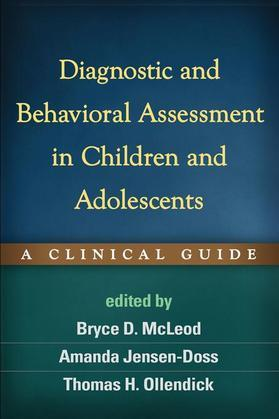 Diagnostic and Behavioral Assessment in Children and Adolescents: A Clinical Guide
