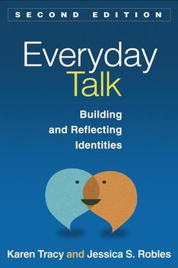 Everyday Talk, Second Edition: Building and Reflecting Identities
