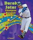 Derek Jeter: Champion Baseball Star