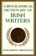 A Biographical Dictionary of Irish Writers