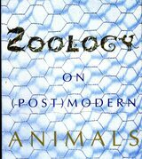 Zoology: On (Post)Modern Animals