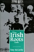 The Irish Roots Guide