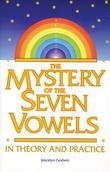 The Mystery of the Seven Vowels: In Theory and Practice