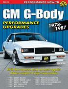 GM G-Body Performance Upgrades 1978-1987: Chevy Malibu & Monte Carlo, Pontiac Grand Prix, Olds Cutlass Supreme & Buick Regal