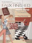 Faux Finished: An Interior Design Mystery