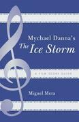 Mychael Danna's the Ice Storm: A Film Score Guide