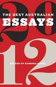 The Best Australian Essays 2012