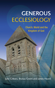 Generous Ecclesiology: Church, World and the Kingdom of God