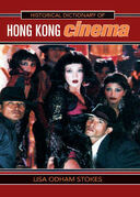 Historical Dictionary of Hong Kong Cinema