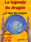 La ligue des dragons, partie 1
