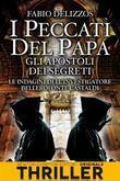 I peccati del papa. Gli apostoli dei segreti