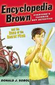 Encyclopedia Brown and the Case of the Secret Pitch