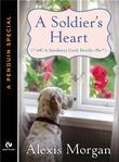 A Soldier's Heart: A Snowberry Creek Novella (A Penguin Special from Signet Eclipse)