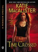 Time Crossed: A Time Thief Novella (A Penguin Special from Signet)