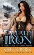 Breath of Iron: A Novel of the Clockwork Agents