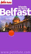 Belfast - Irlande du Nord 2013-2014 Petit Futé (avec cartes, photos + avis des lecteurs)