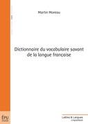 Dictionnaire du vocabulaire savant de la langue française
