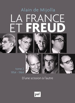 La France et Freud T.2 1954-1964