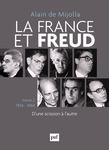 La France et Freud T.2 1954-1964