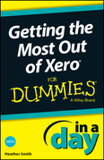 Getting the Most Out of Xero In A Day For Dummies