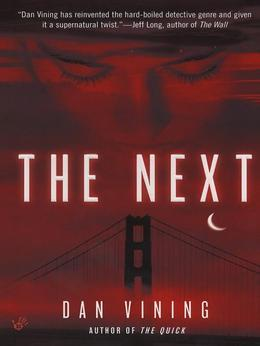 The Next: A Novel
