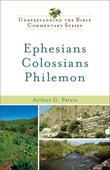 Ephesians, Colossians, Philemon