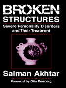 Broken Structures: Severe Personality Disorders and Their Treatment