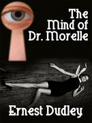 The Mind of Dr. Morelle: A Classic Crime Novel