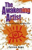The Awakening Artist: Madness and Spiritual Awakening in Art