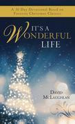 It's a Wonderful Life: A 31-Day Devotional Based on Favorite Christmas Classics