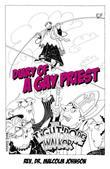 Diary Of A Gay Priest: The Tightrope Walker