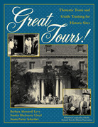 Great Tours!: Thematic Tours and Guide Training for Historic Sites