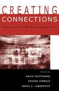 Creating Connections: Museums and the Public Understanding of Current Research