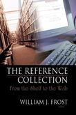 The Reference Collection: From the Shelf to the Web