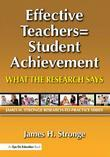 Effective Teachers=Student Achievement: What the Research Says