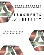 Fragments of Infinity: A Kaleidoscope of Math and Art