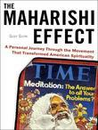 The Maharishi Effect: A Personal Journey Through the Movement That Transformed American Spirituality
