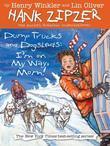Dump Trucks and Dogsleds #16: I'm on My Way, Mom!