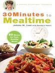 30 Minutes to Mealtime: A Healthy Exchanges Cookbook