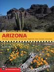 100 Classic Hikes: Arizona