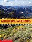 100 Classic Hikes in Northern California, 3rd Edition: Sierra Nevada / Cascade Mountains / Klamath Mountains / Coast Range & North Coast / San Francis