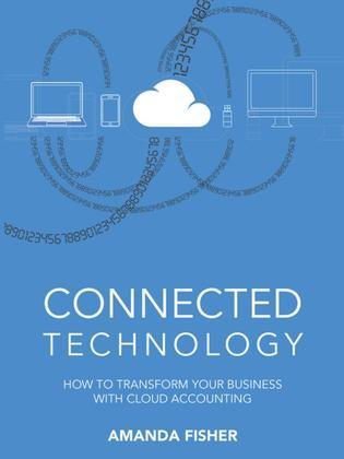 Connected Technology: How to Transform Your Business with Cloud Accounting