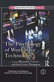 The Psychology of Workplace Technology