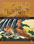 World History: Journeys from Past to Present - VOLUME 2: From 1500 CE to the Present
