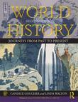 World History: Journeys from Past to Present - Volume 1: From Human Origins to 1500 Ce