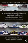 Corporate Marketing: Contemporary Perspectives on Corporate Branding, Marketing and Communications