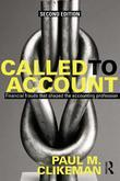 Called to Account: Financial Frauds that Shaped the Accounting Profession