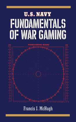 U.S. Navy Fundamentals of War Gaming